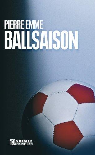 Ballsaison: Palinskis siebter Fall (Kommissar Palinski 7)