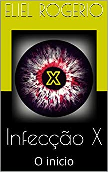 Descargar U Torrents Infecção X: O inicio Epub Ingles