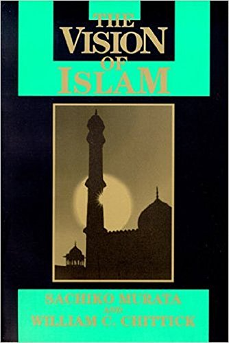 Vision of Islam (Visions of Reality. Understanding Religions) por Sachiko Murata