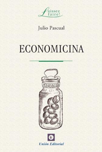 Economicina (Laissez Faire) por Julio Pascual
