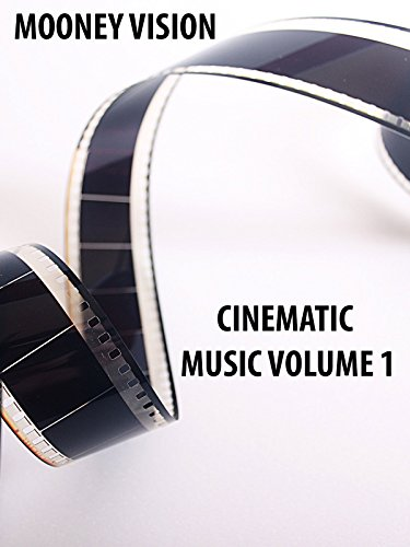Cinematic Music Volume 1