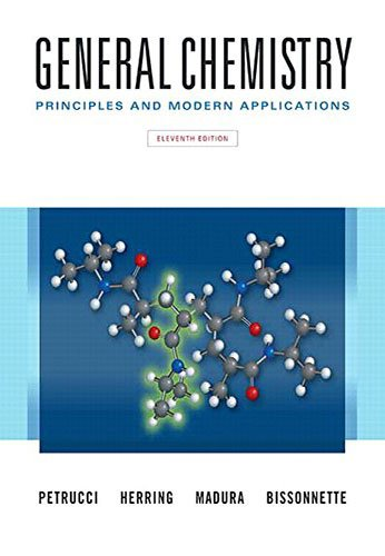 General Chemistry: Principles and Modern Applications Plus MasteringChemistry with Pearson eText -- Access Card Package