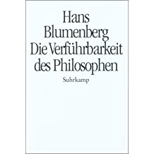 Die Verführbarkeit des Philosophen