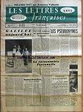 LETTRES FRANCAISES (LES) [No 666] du 11/04/1957 - GALILEE AUJOURD'HUI PAR ELSA TRIOLET - HOMMAGE A BERTOLT BRECHT PAR MORVAN LEBESQUE - L'HOMMAGE DE JEAN DASTE - L'IMAGE FRANCAISE DE BRECHT - LE CNE S'ADRESSE AU GOUVERNEMENT FRANCAIS PAR MARCELLE AUCLAIR - LES PSEUDONYMES PAR JEAN COCTEAU - LE RAISONNABLE FONTENELLE PAR ANTOINE ADAM - POESIE D'AUJOURD'HUI PROSE PAR DANIEL APRUZ - COMMUNAUTES CULTURELLES PAR CHARLES CAMPROUX - LE 2E EDITION DE NOTRE JOURNAL DU FESTIVAL DE CANNES - PICASSO AUJOUR