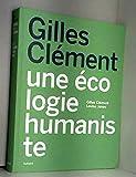 Gilles Clément - Une écologie humaniste