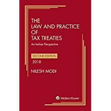 The Law and Practice of Tax Treaties - An Indian Perspective (2018-Reprint)