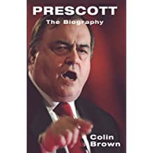 Prescott: The Biography by Colin Brown (2005-09-26)