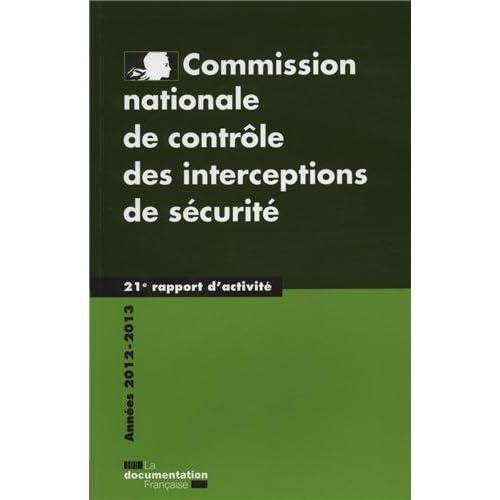 Commission nationale de contrôle des interceptions de sécurité : 21e rapport
