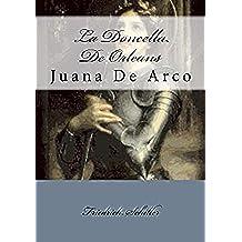 La Doncella De Orleans / Juana De Arco