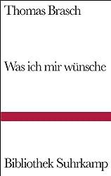 Was ich mir wünsche: Gedichte aus Liebe (Bibliothek Suhrkamp)