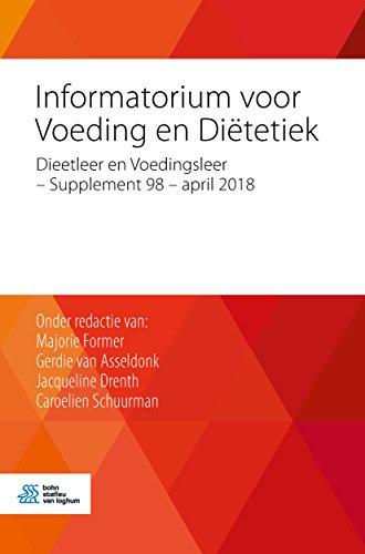 Informatorium voor Voeding en Diëtetiek: Dieetleer en Voedingsleer - Supplement 98 - april 2018 (Dutch Edition)