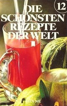 Heyne, 1976 Die schönsten Rezepte der Welt 6