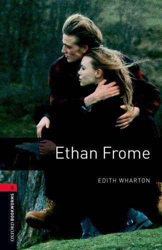 Oxford Bookworms Library: Oxford Bookworms 3. Ethan Frome MP3 Pack por Edith Wharton