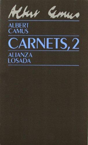 Carnets, 2: Enero de 1942-Marzo de 1951 (El Libro De Bolsillo (Lb)) por Albert Camus