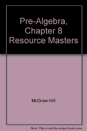 Pre-Algebra, Chapter 8 Resource Masters