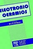 [(Electronic Ceramics)] [Edited by B.C.H. Steele] published on (June, 1991)