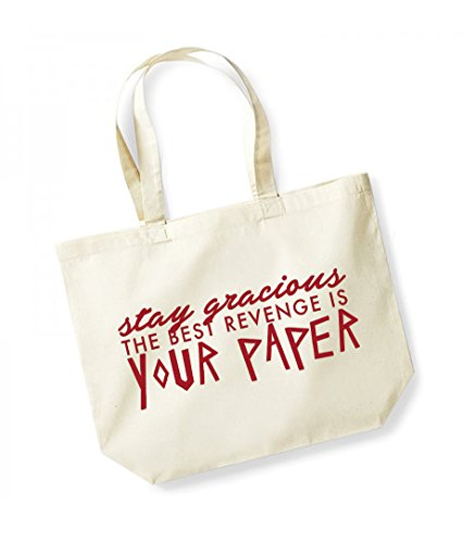 Stay Gracious, The Best Revenge is Your Paper- Large Canvas Fun Slogan Tote Bag Natural/Red