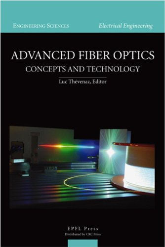 Advanced Fiber Optics (Engineering Sciences. Electrical Engineering) (English Edition) (Engineering Instrument Advanced)