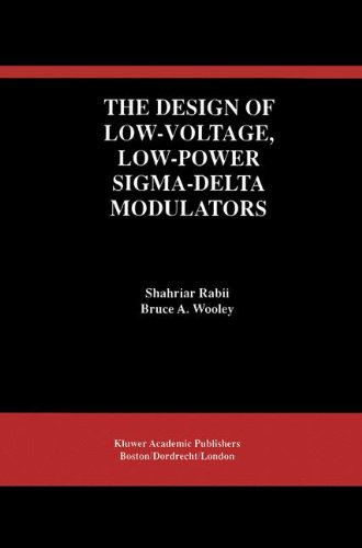 the-design-of-low-voltage-low-power-sigma-delta-modulators-the-springer-international-series-in-engi