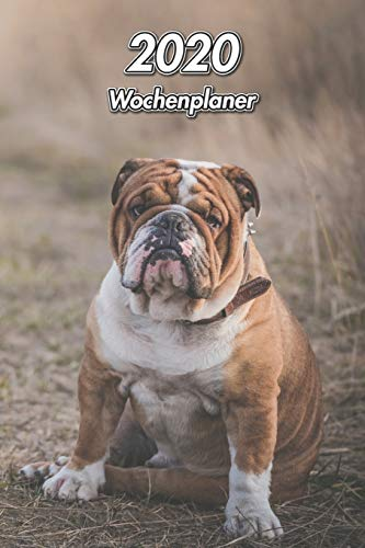 2020 Wochenplaner: Englische Bulldogge | 107 Seiten, 15cm x 23cm ca. A5 | Taschenkalender | Terminplaner | Tagebuch | Terminkalender | Organizer für Hundeliebhaber