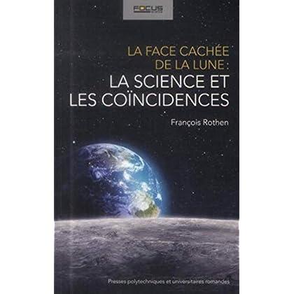 La face cachée de la Lune : la science et les coïncidences