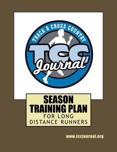 Season Training Plan for Long Distance Runners por Track and Cross Country Journal