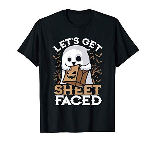 Lets Get Sheet Faced Halloween Kostüm Wortspiel Zitat T-Shirt