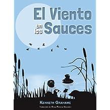 El Viento en los Sauces [Versión Íntegra] (Spanish Edition)