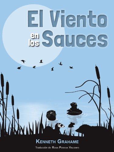 El Viento en los Sauces [Versión Íntegra] par Kenneth Grahame