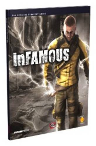 InFamous the Official Strategy Guide por Future Press