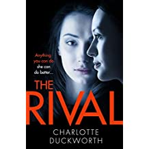 The Rival: The twisty, dark and heartstopping read that you won't be able to put down