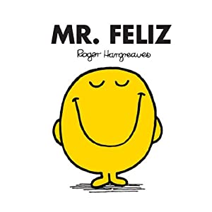 Mr. Feliz (Mr. Men Y Little Miss)