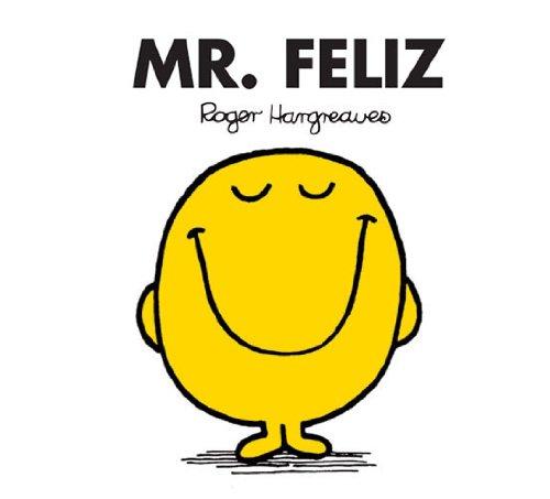 Mr. Feliz (Mr. Men Y Little Miss) por Roger Hargreaves