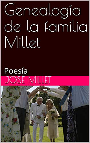 Descargar Libros Formato Genealogía de la familia Millet : Poesía Epub Patria