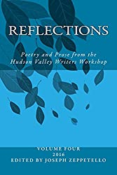 Reflections (Hudson Valley Writers Workshop Anthology Book 4)