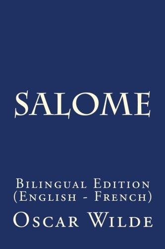 Salome: Bilingual Edition (English - French)