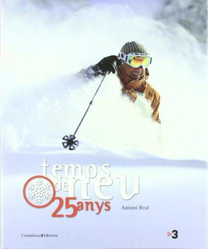 Temps de neu, 25 anys: 16 forfets de regal per les estacions d'esquí de Catalunya amb la compra d'aquest llibre (Altres natura)