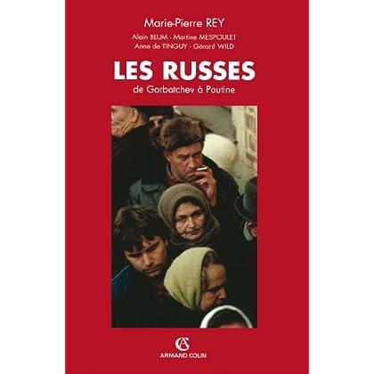 Les Russes : De Gorbatchev à Poutine (Hors Collection)