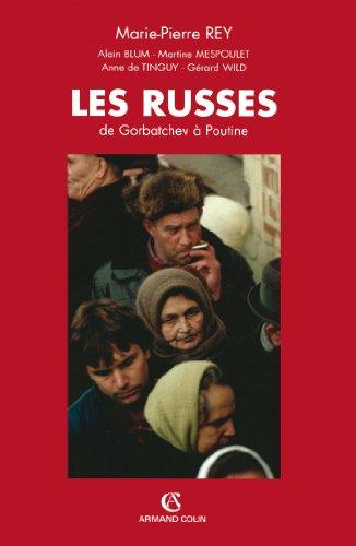 Les Russes : De Gorbatchev à Poutine (Hors Collection) par Marie-Pierre Rey