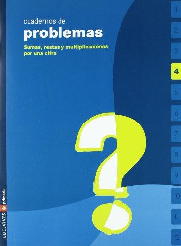 Problemas 4, Educación Primaria. Cuaderno por María José; León Molleda, Jardón Avello