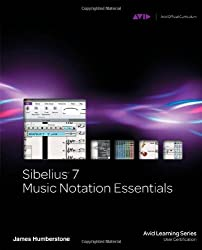 Sibelius 7 Music Notation Essentials, Buch/DVD (Avid Learning Series)