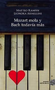 Mozart mola y Bach todavía más par Matteo Rampin