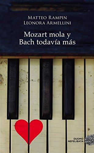 Mozart mola y Bach todavía más por Matteo Rampin