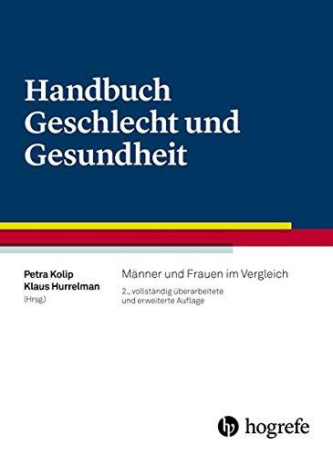 Handbuch Geschlecht und Gesundheit: Männer und Frauen im Vergleich
