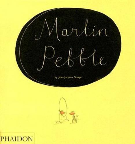 Martin Pebble by Jean-Jacques Semp?? (2006-06-02)