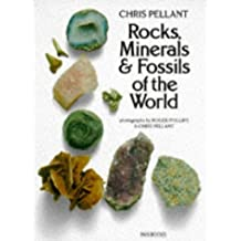 Rocks, Minerals & Fossils of the World by Chris Pellant (1990-08-05)