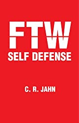FTW SELF DEFENSE (English Edition)