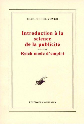 Introduction à la science de la publicité : Suivi de Reich mode d'emploi