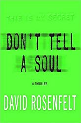 Don't Tell A Soul by David Rosenfelt (2008-06-15)