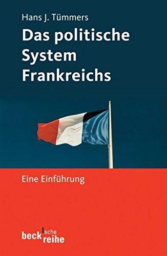 Das politische System Frankreichs: Eine Einführung (Beck'sche Reihe)